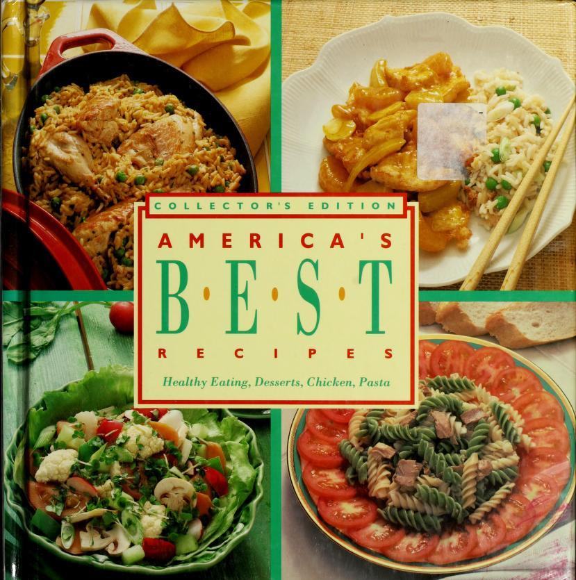 Americas Best Recipes Healthy Eating, Desserts, Chicken, Pasta by Landolls Ed