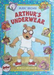 Cover of: Arthur's Underwear (Arthur Adventure Series) | Marc Tolon Brown