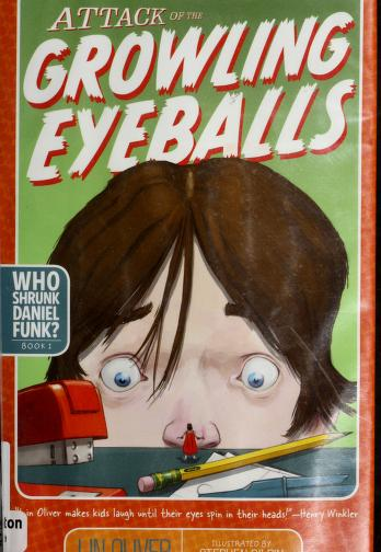 Cover of: Attack of the growling eyeballs | Lin Oliver