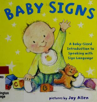 Cover of: Baby signs | Joy Allen