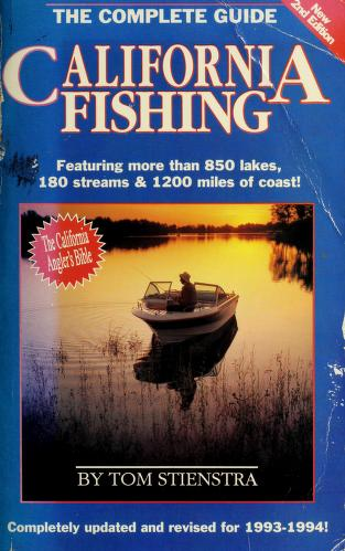 Cover of: California Fishing: The Complete Guide (Foghorn Outdoors: California Fishing) | Tom Stienstra