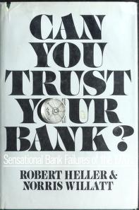 Cover of: Can you trust your bank? | Heller, Robert
