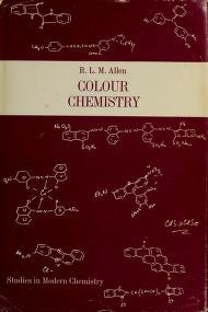 Cover of: Colour chemistry | Reginald Lancelot Mountford Allen