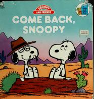 Cover of: Come back, Snoopy by Charles M. Schulz