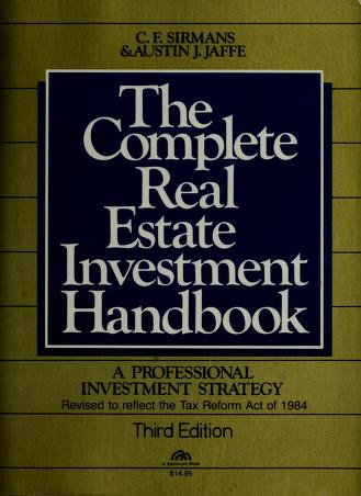 Cover of: The complete real estate investment handbook | C. F. Sirmans