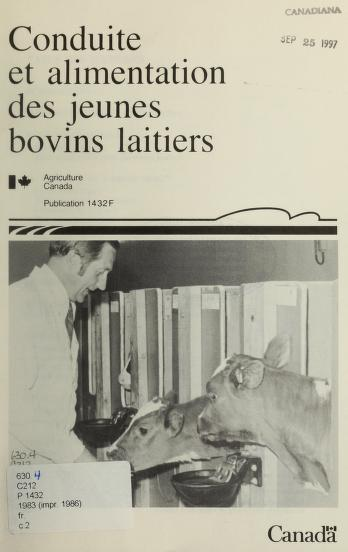 Cover of: Conduite et alimentation des jeunes bovins laitiers by K. A. Winter