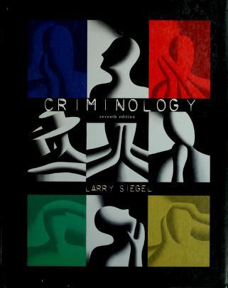 Cover of: Criminology   Larry J. Siegel