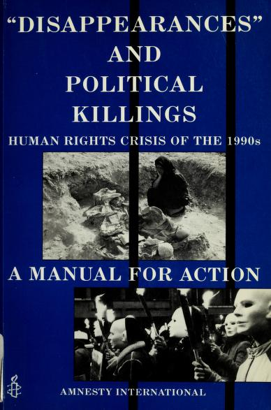 Disappearances and Political Killings by Dutch Section Sta Amnesty International