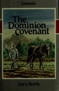 Cover of: Dominion Covenant | Gary North