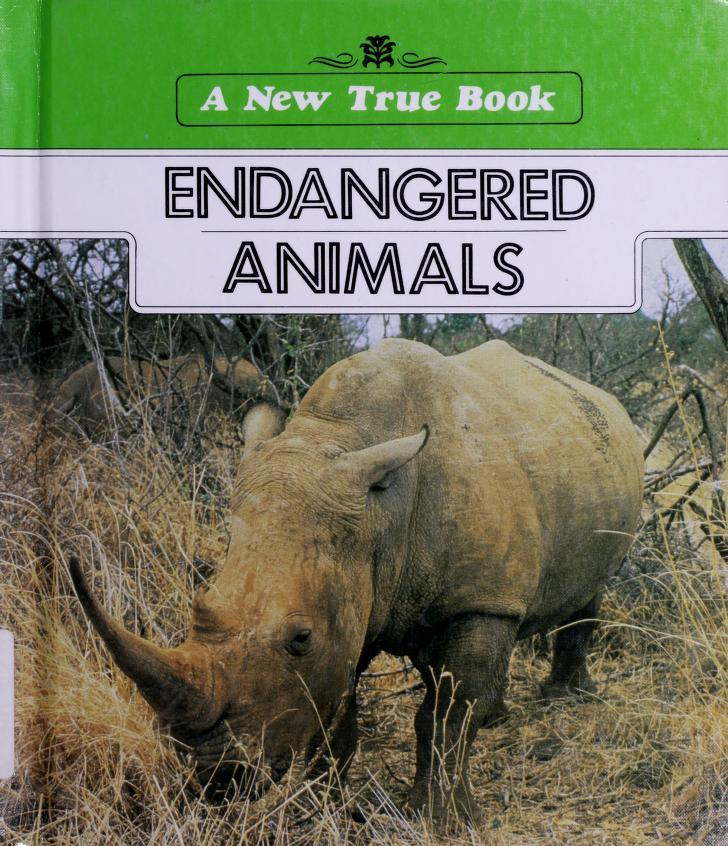 Endangered animals by Lynn M. Stone