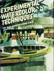 Cover of: Experimental watercolor techniques | Bud Shackelford