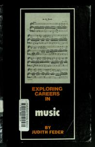 Cover of: Exploring careers in music | Judith Feder