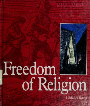Cover of: Freedom of religion | J. Edward Evans