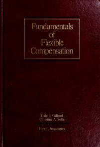 Cover of: Fundamentals of flexible compensation | Dale L. Gifford and Christine A. Seltz, editors.