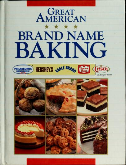 Great American Brand Name Baking by