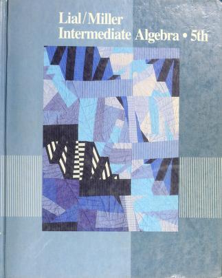 Cover of: Intermediate algebra | Margaret L. Lial