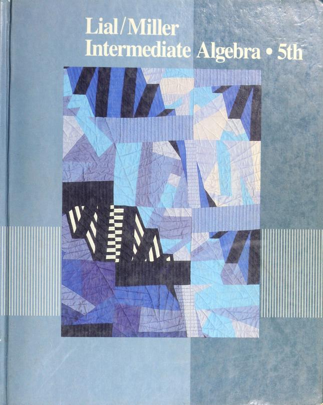 Intermediate algebra by Margaret L. Lial