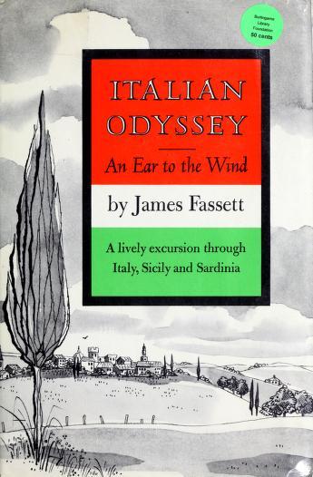 Italian odyssey by Fassett, James H.