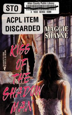 Cover of: Kiss Of The Shadow Man   Maggie Shayne