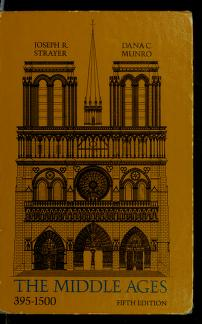 Cover of: The Middle Ages, 395-1500 | Joseph Reese Strayer, Joseph R. Strayer