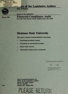 Montana State University financial-compliance audit for the two fiscal years ended ... by Montana. Legislature. Office of the Legislative Auditor