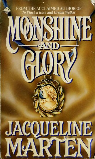 Cover of: Moonshine and Glory by Jacqueline Marten