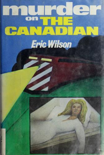 Cover of: Murder on The Canadian | Wilson, Eric