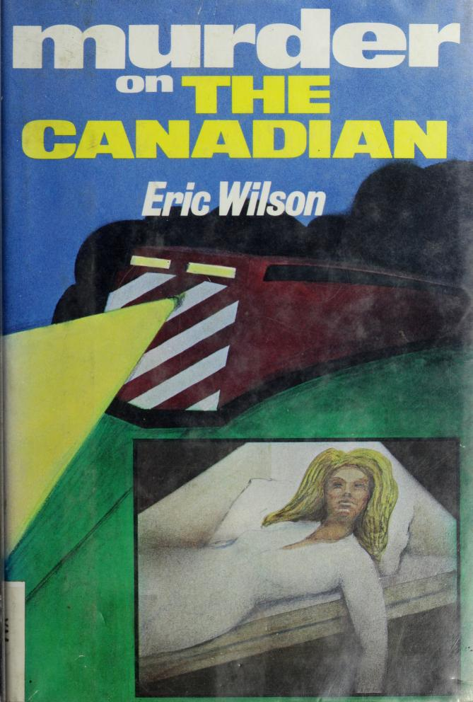Murder on The Canadian by Wilson, Eric