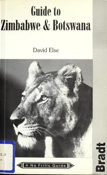 Cover of: The no frills guide to Zimbabwe & Botswana | David Else