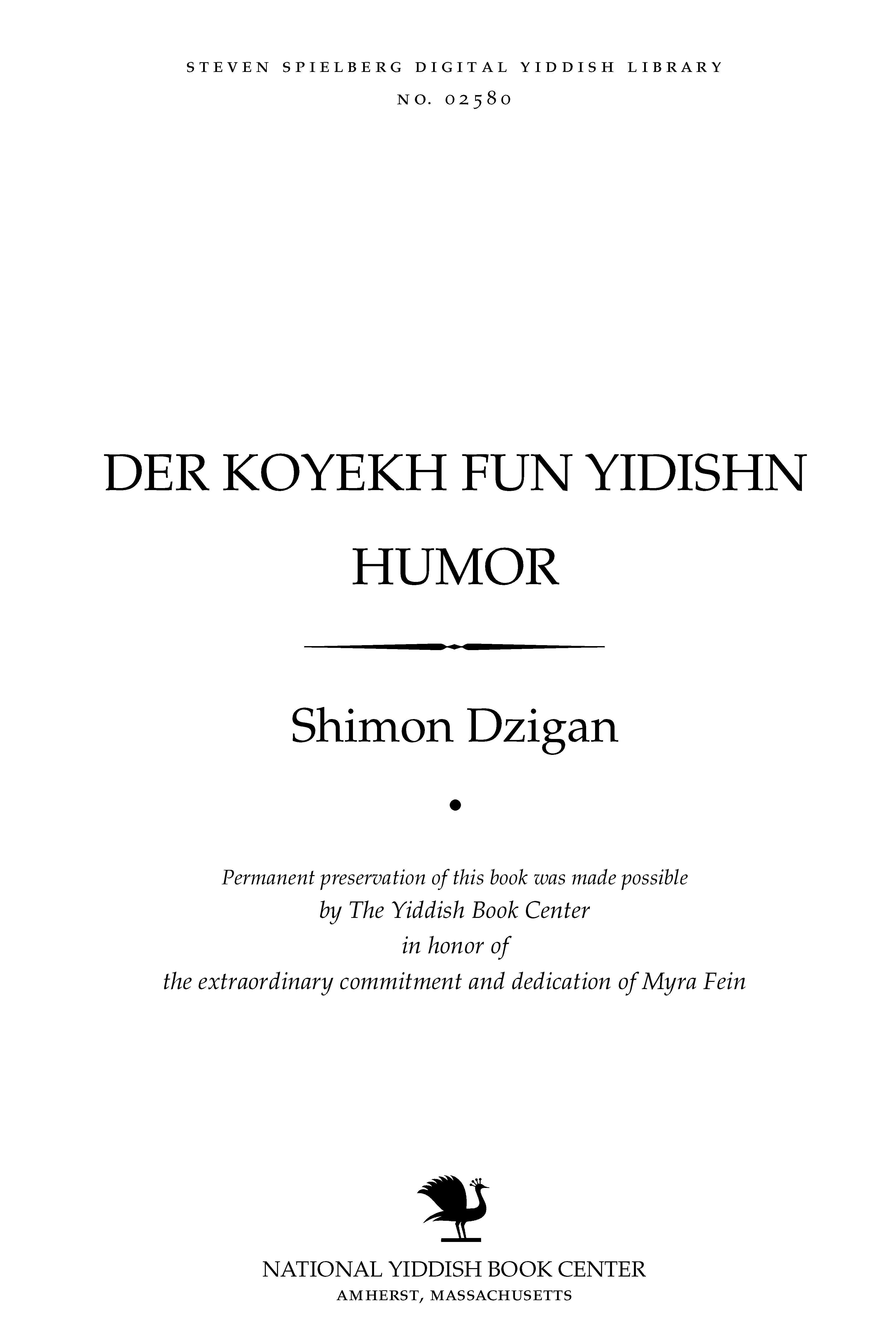 Cover of: Der koyekh fun yidishn humor   Shimon Dzigan