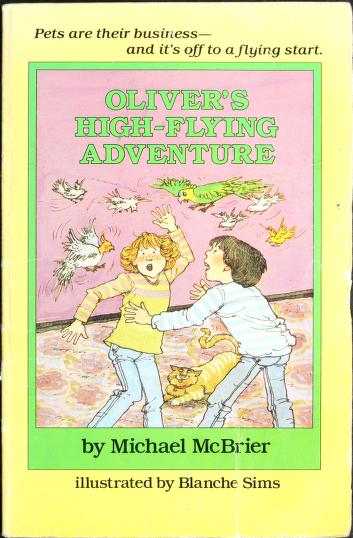 Cover of: Oliver's high-flying adventure | Michael McBrier