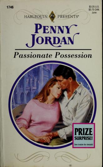 Cover of: Passionate Possession | Penny Jordan