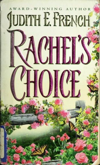 Rachel's choice by Judith E. French