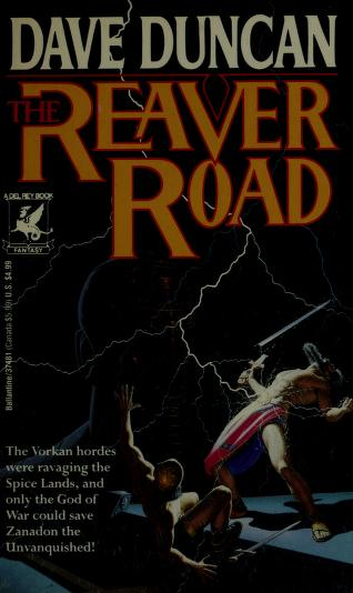 Cover of: The Reaver Road | Dave Duncan