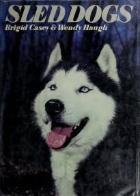 Cover of: Sled dogs | Brigid Casey