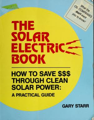 Cover of: The solar electric book | Gary Starr