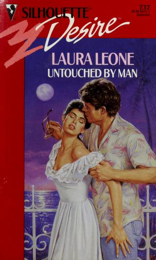 Cover of: Untouched By Man | Laura Leone