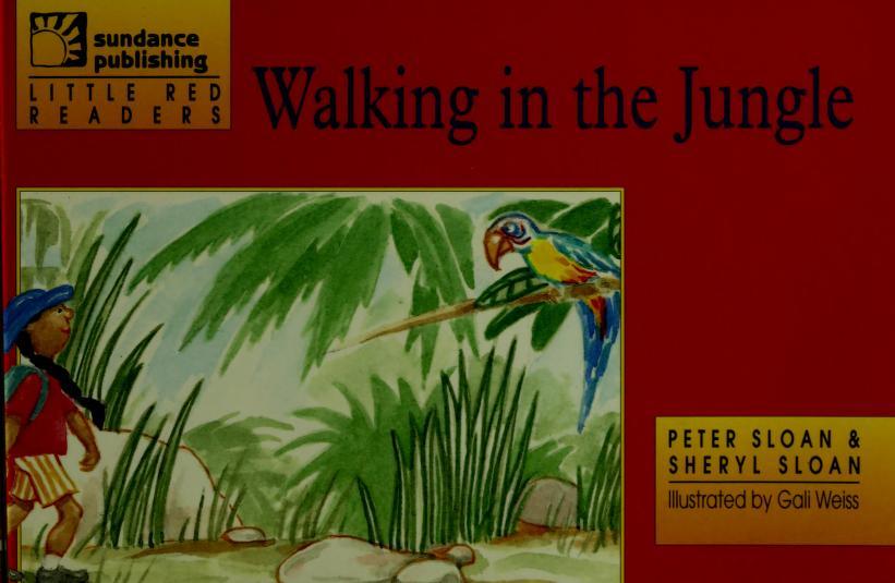 Walking in the jungle by Peter Sloan