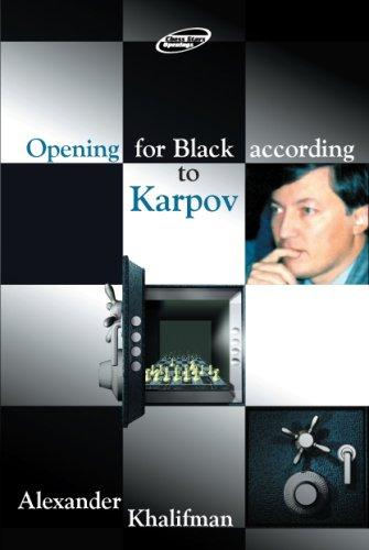 Opening for Black According to Karpov (Repertoire Books) by Alexander Khalifman