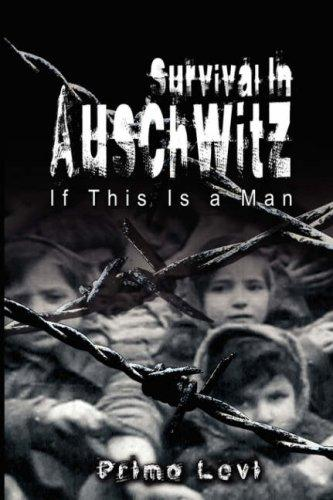 Survival In Auschwitz by Primo Levi