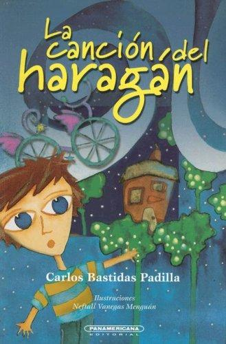 La Cancion Del Haragan by Carlos Bastidas