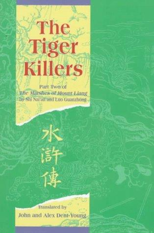 The Tiger Killers by John Dent-Young
