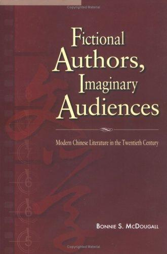 Fictional Authors, Imaginary Audiences by Bonnie S. McDougall