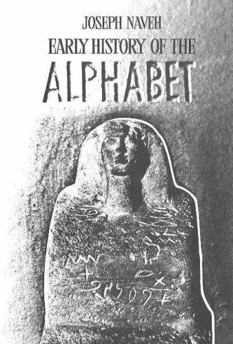Early History of the Alphabet by Joseph Naveh