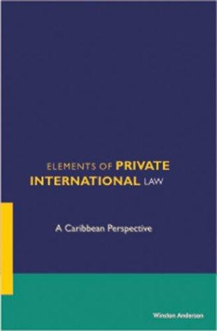 Elements of private international law by Winston Anderson