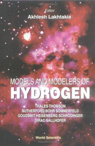 Models and Modelers of Hydrogen by Akhlesh Lakhtakia