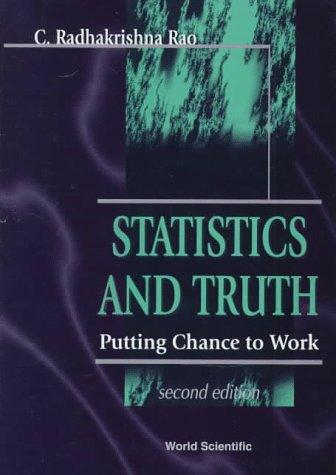 Statistics and truth by Rao, C. Radhakrishna