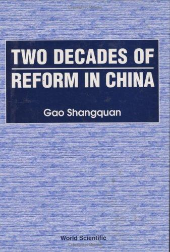 Two Decades of Reform in China by Shangquan Gao