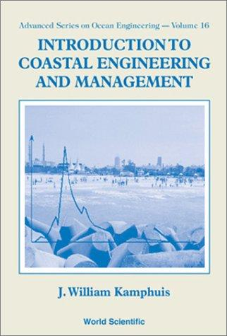 Introduction to coastal engineering and management by J. W. Kamphuis