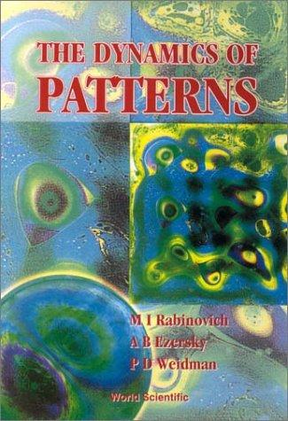 The dynamics of patterns by M. I. Rabinovich